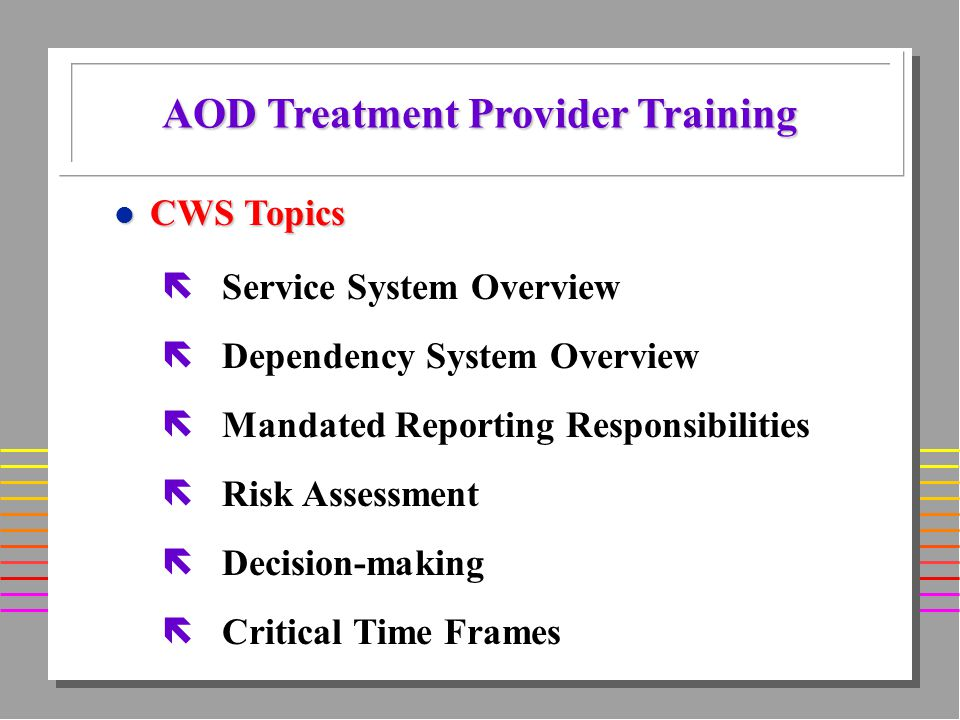 l Contacts with Recovery Specialist Case Managers (STARS) l Attendance in treatment l Attendance in support groups (e.g.