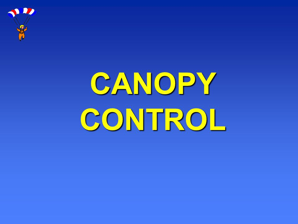 CANOPY CONTROL