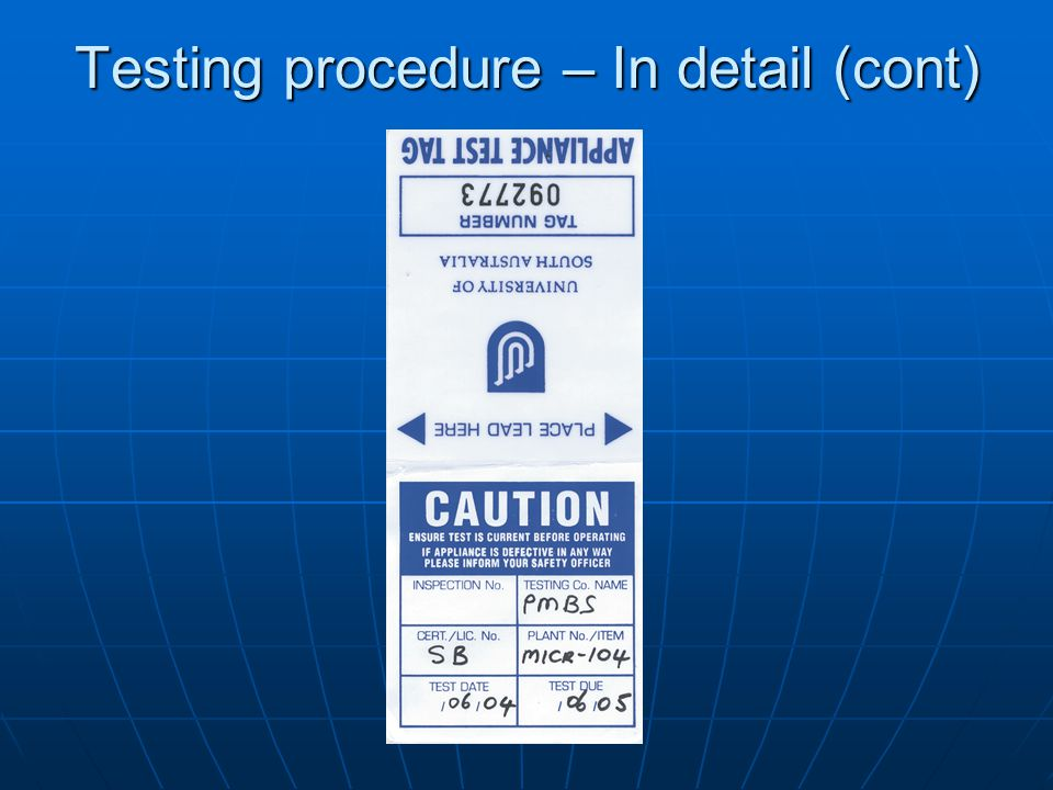 Testing procedure – In detail (cont)