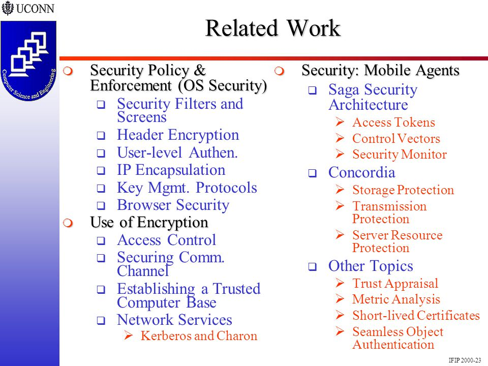 IFIP 2000-23 Related Work Security Policy & Enforcement (OS Security) Security Policy & Enforcement (OS Security) Security Filters and Screens Header