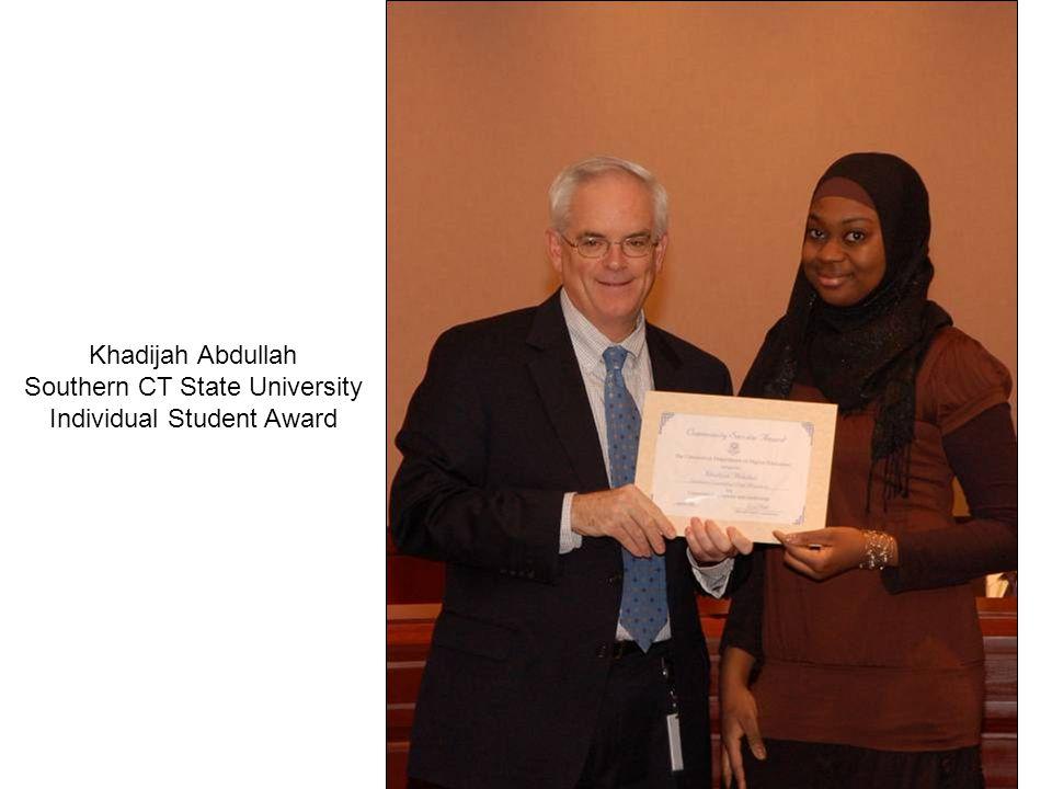 Khadijah Abdullah Southern CT State University Individual Student Award