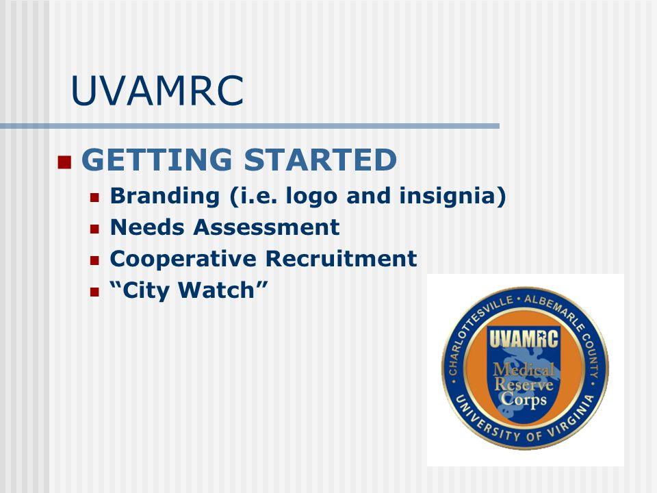 UVAMRC GETTING STARTED Branding (i.e.