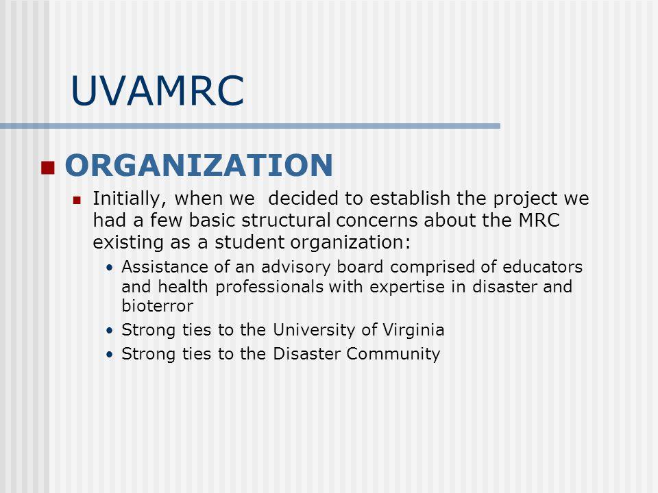 UVa Medical Reserve Corps website: www.uvamrc.orgwww.uvamrc.org email: uvamrc@virginia.edu