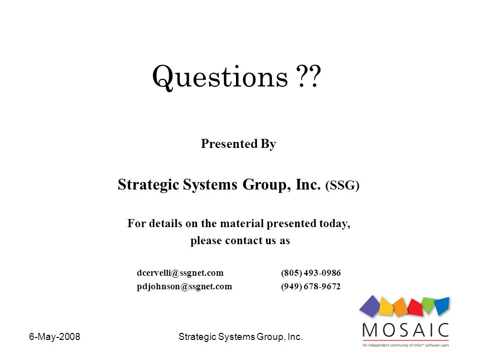6-May-2008Strategic Systems Group, Inc. Presented By Strategic Systems Group, Inc.
