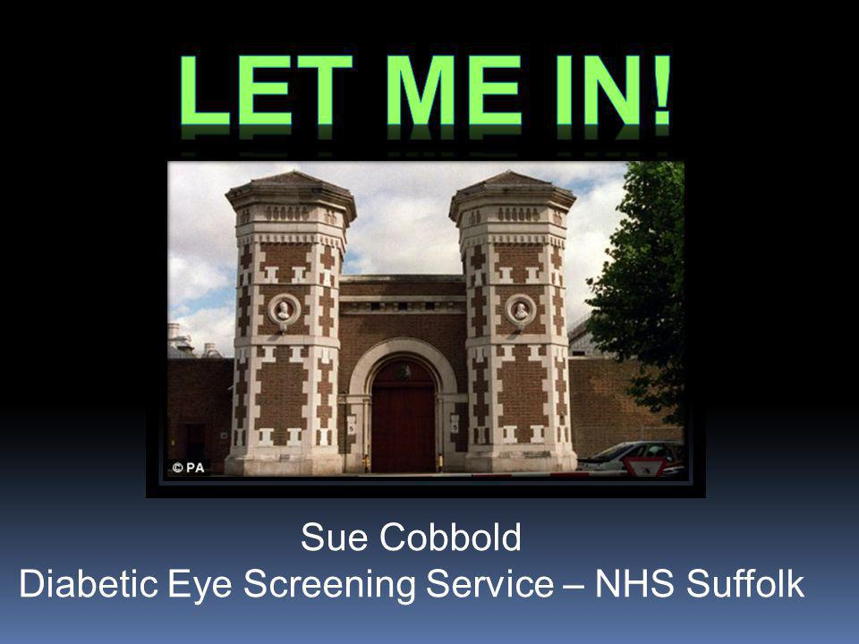 Sue Cobbold Diabetic Eye Screening Service – NHS Suffolk