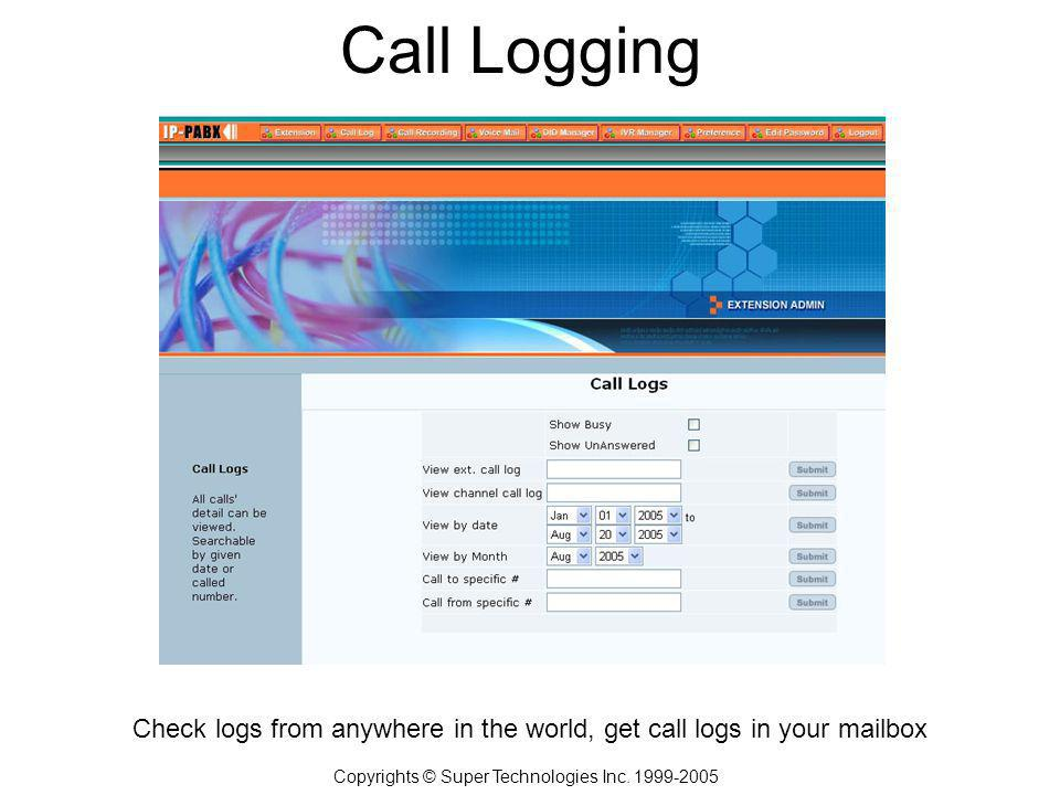 Call Logging Copyrights © Super Technologies Inc.
