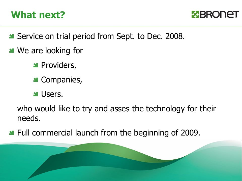 What next. Service on trial period from Sept. to Dec.