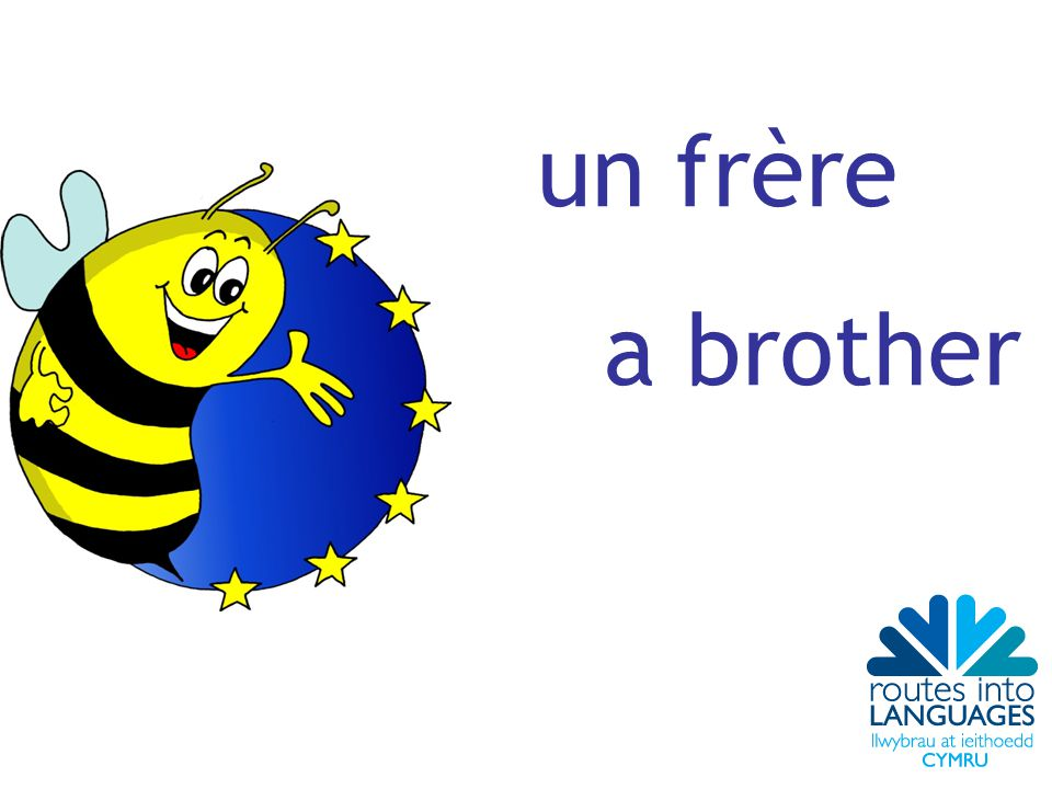 un frère a brother