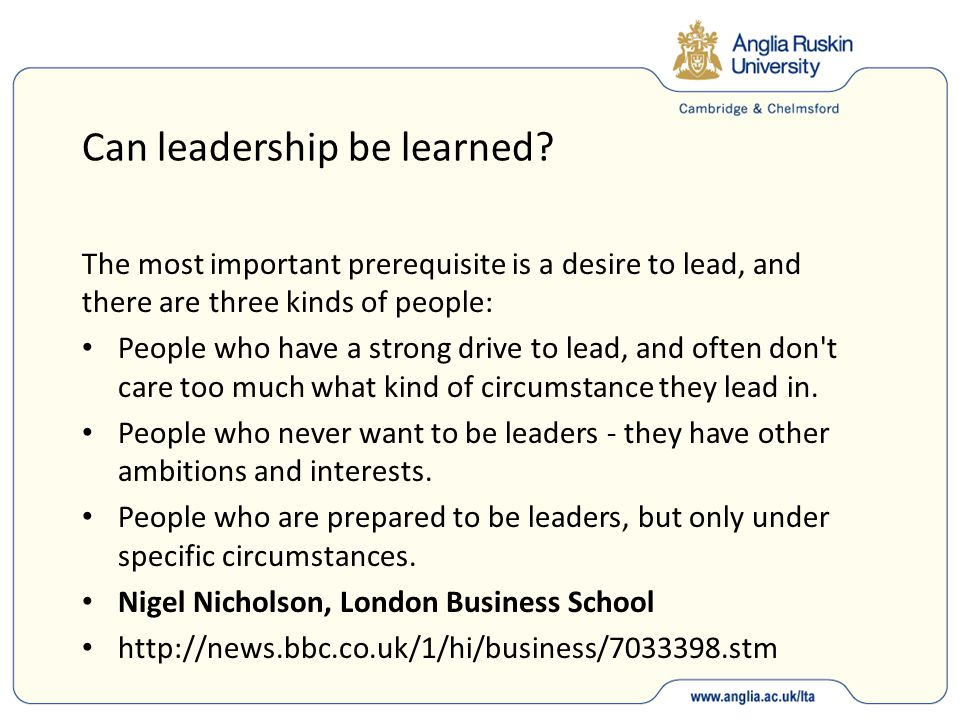 Can leadership be learned.