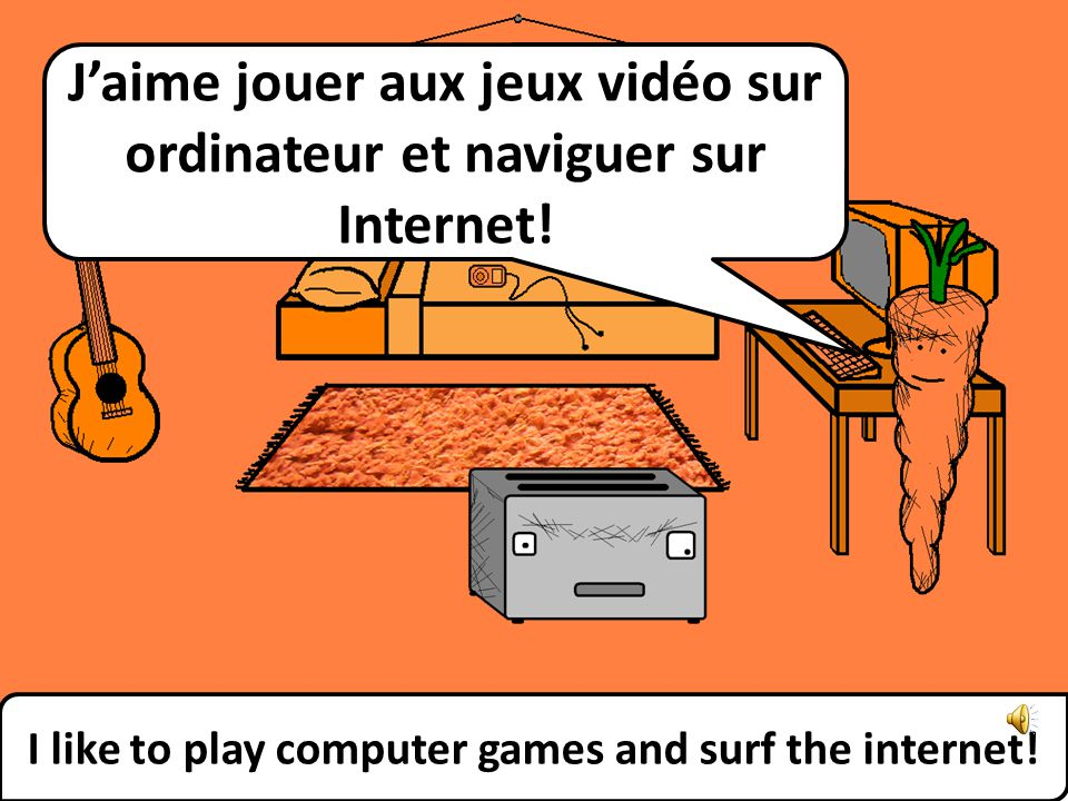 That is my computer… Cest mon ordinateur...