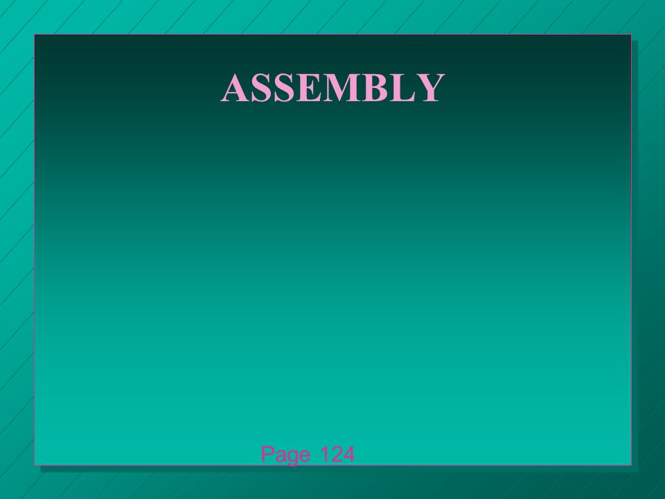 ASSEMBLY Page 124