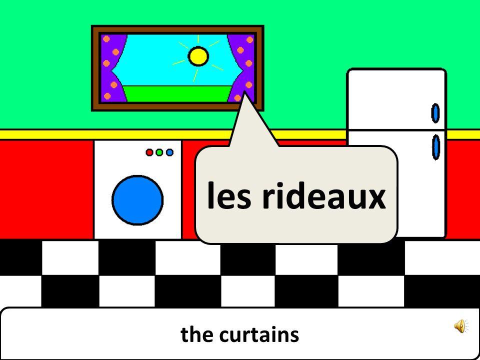 the curtains les rideaux