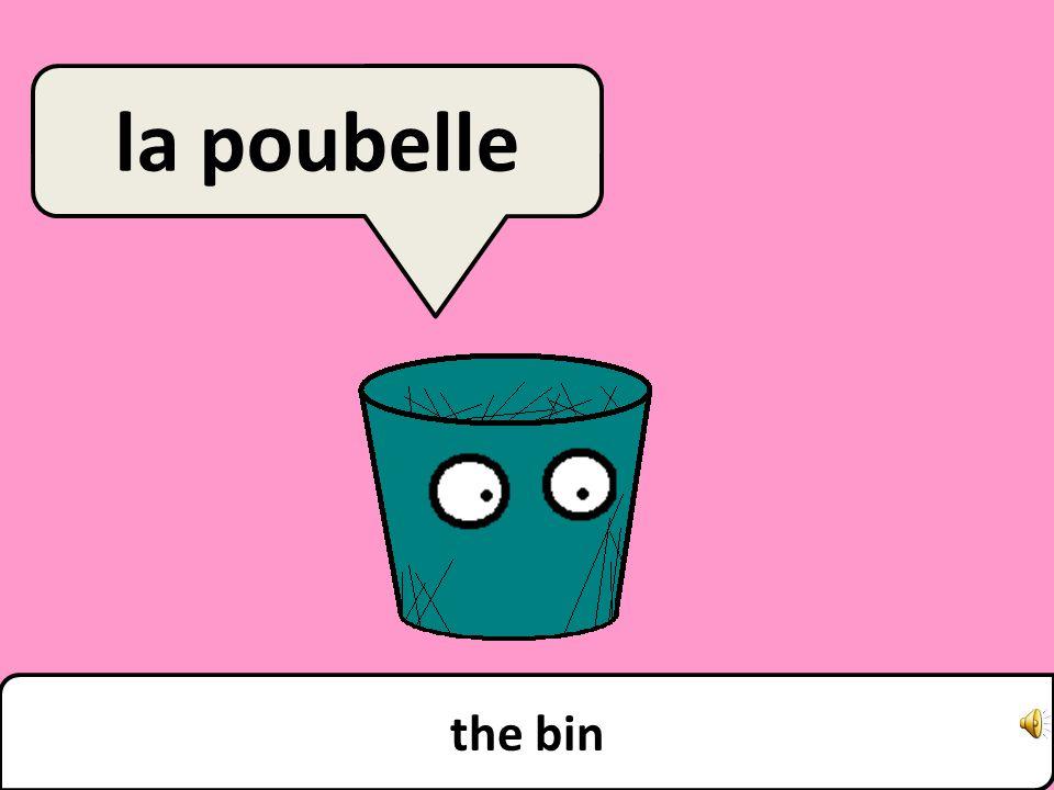 the bin la poubelle