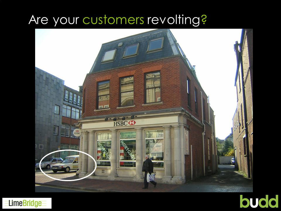 Are your customers revolting?