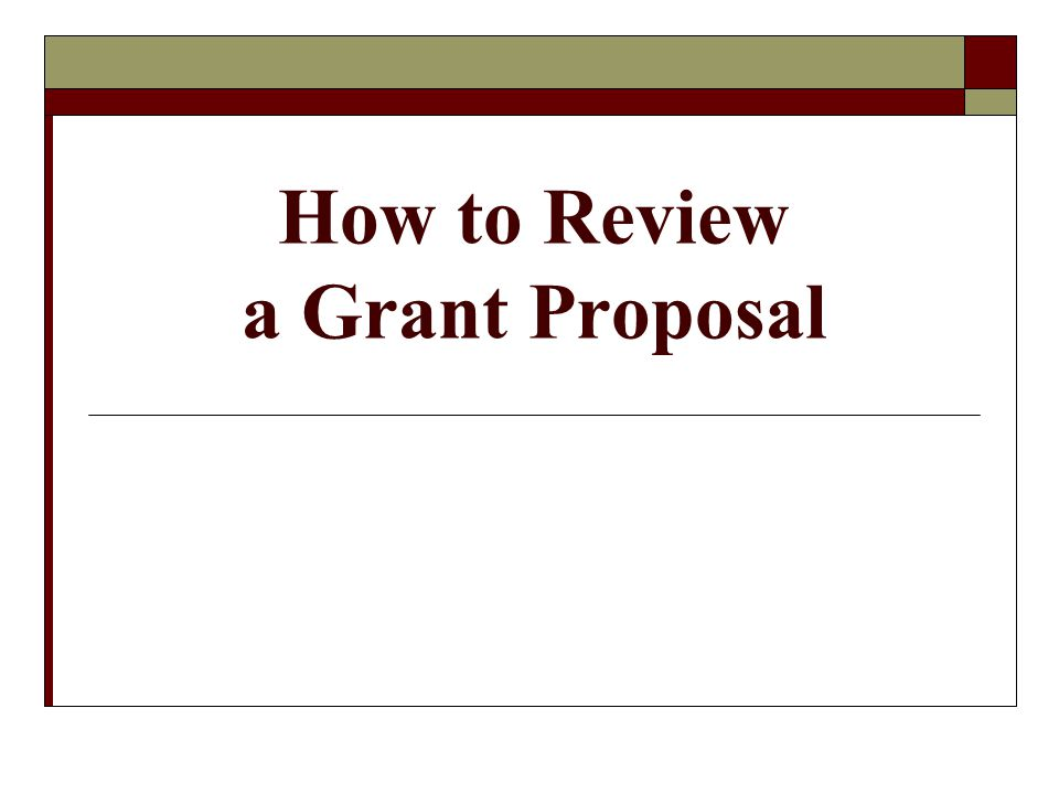 How to Review a Grant Proposal