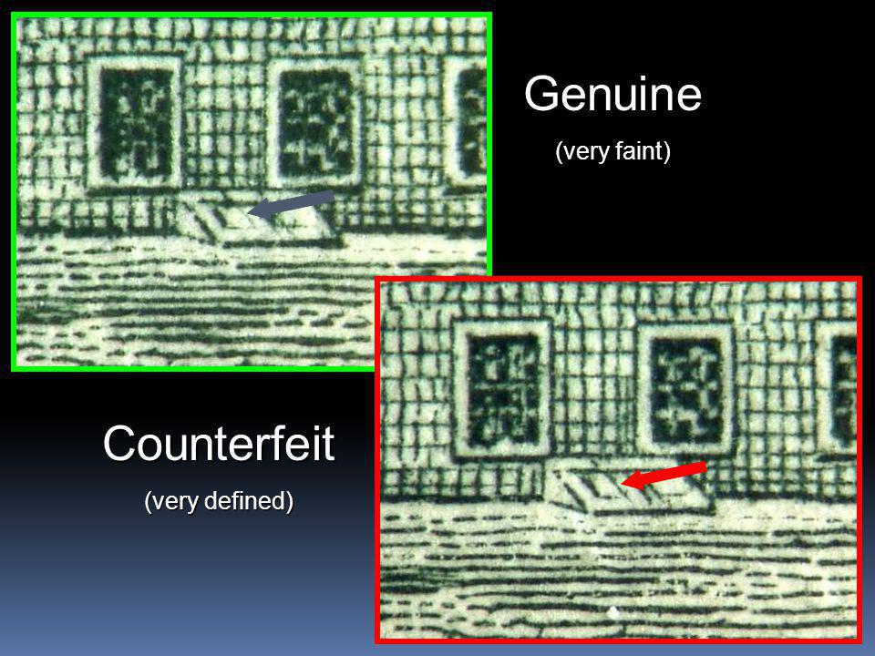 21 Counterfeit (very defined) Genuine (very faint)