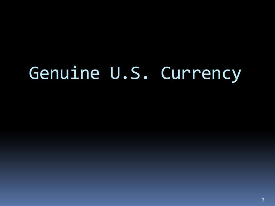 Genuine U.S. Currency 3