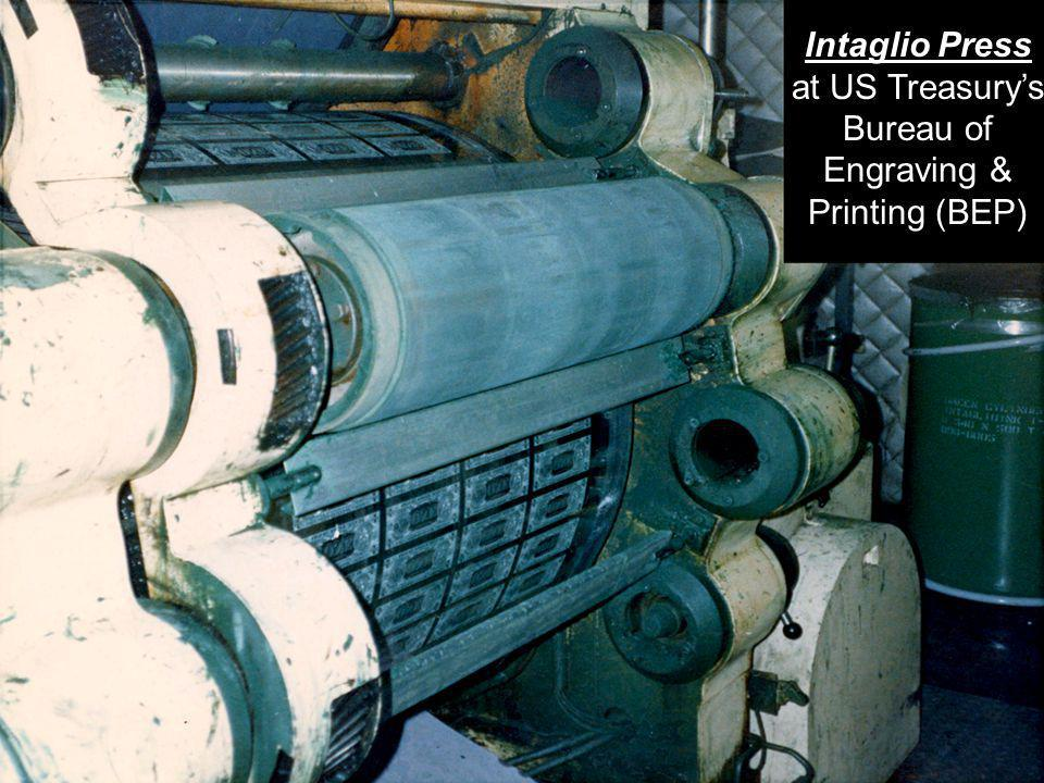 5 Intaglio Press at US Treasurys Bureau of Engraving & Printing (BEP)