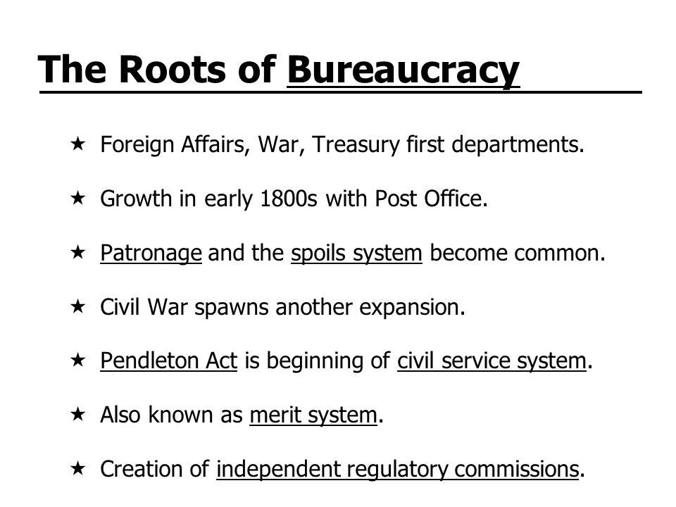 Twentieth-Century Bureaucracy Growing number of cabinet departments.