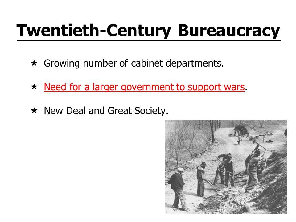 Modern Bureaucracy More than 2.7 million employees.More than 2.7 million employees Most are selected based on merit.