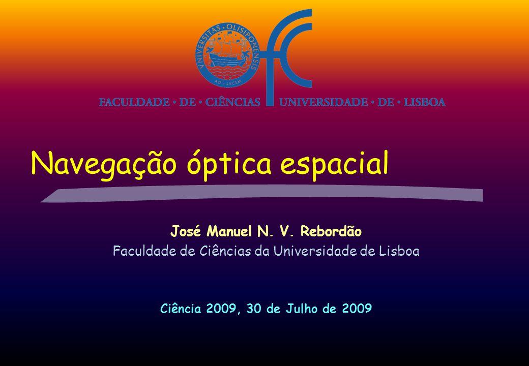 Navegação óptica espacial José Manuel N. V.