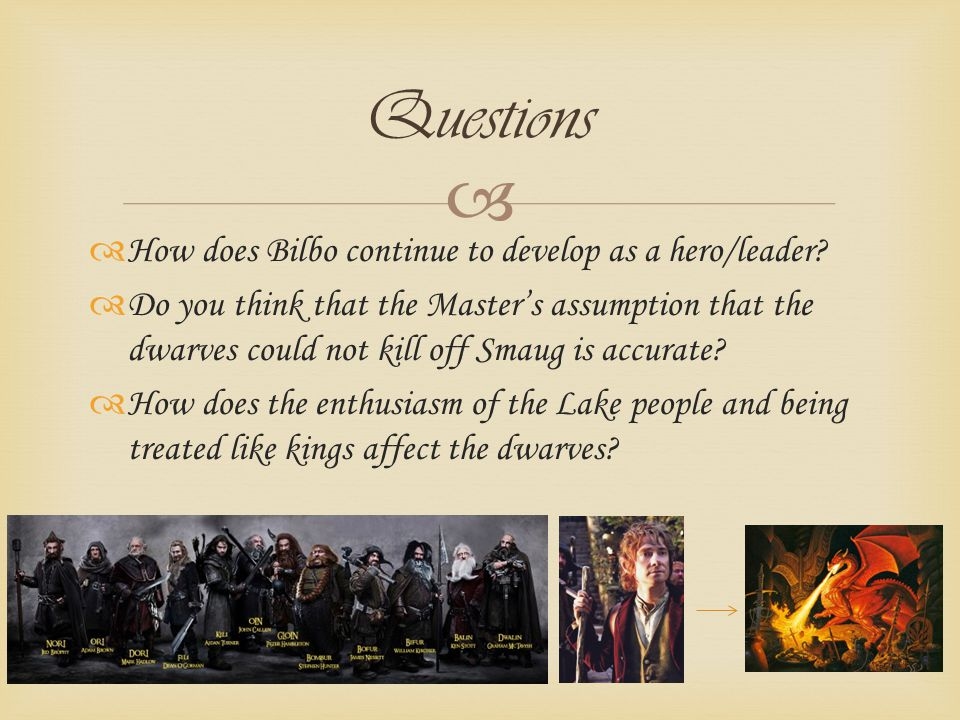 How does Bilbo continue to develop as a hero/leader.