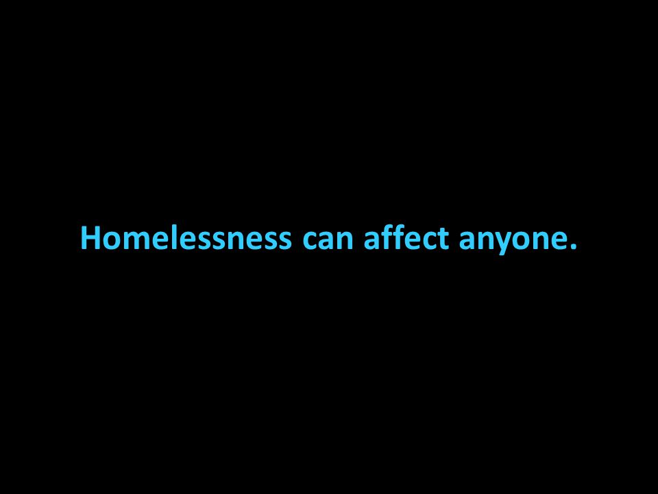 In Australia around 105 000 people are homeless on any given night.
