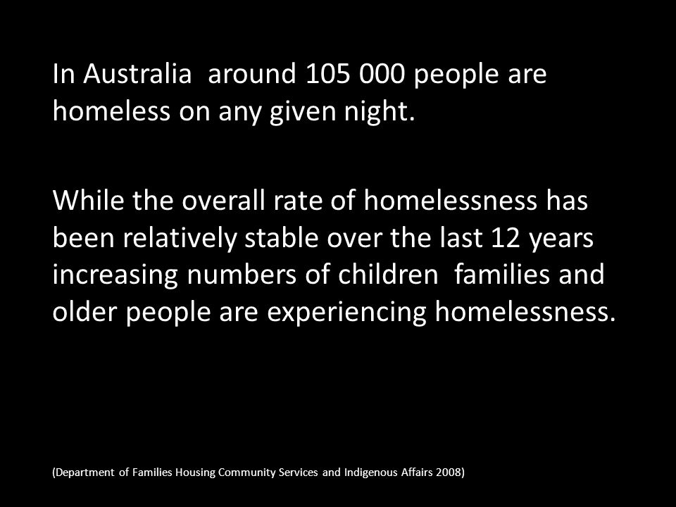 Tertiary Homelessness Refers to people who live in boarding houses on a medium to long-term basis operationally defined as 13 weeks or longer.