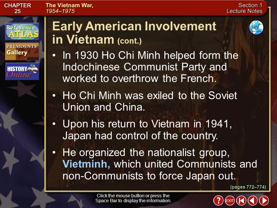 Section 1-6 Click the mouse button or press the Space Bar to display the information. During the early 1900s, nationalism was strong in Vietnam. As th