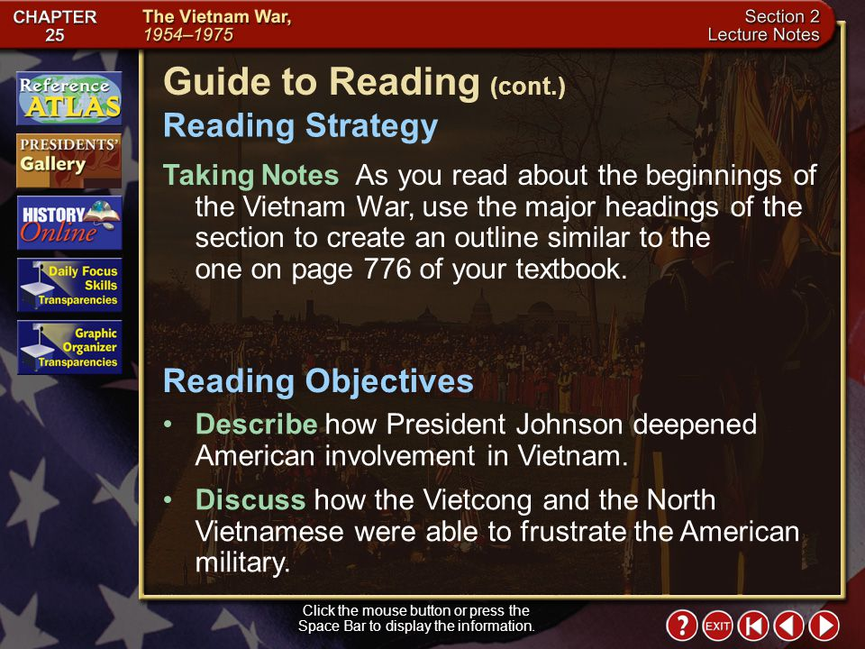 Section 2-1 Click the mouse button or press the Space Bar to display the information. Guide to Reading After providing South Vietnam with much aid and