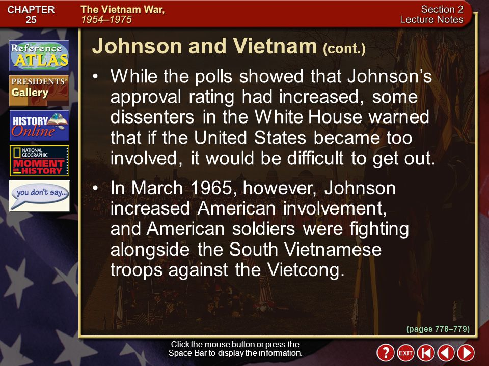 Section 2-12 After the Gulf of Tonkin Resolution was passed, the Vietcong began attacking bases where American advisers were stationed in South Vietna