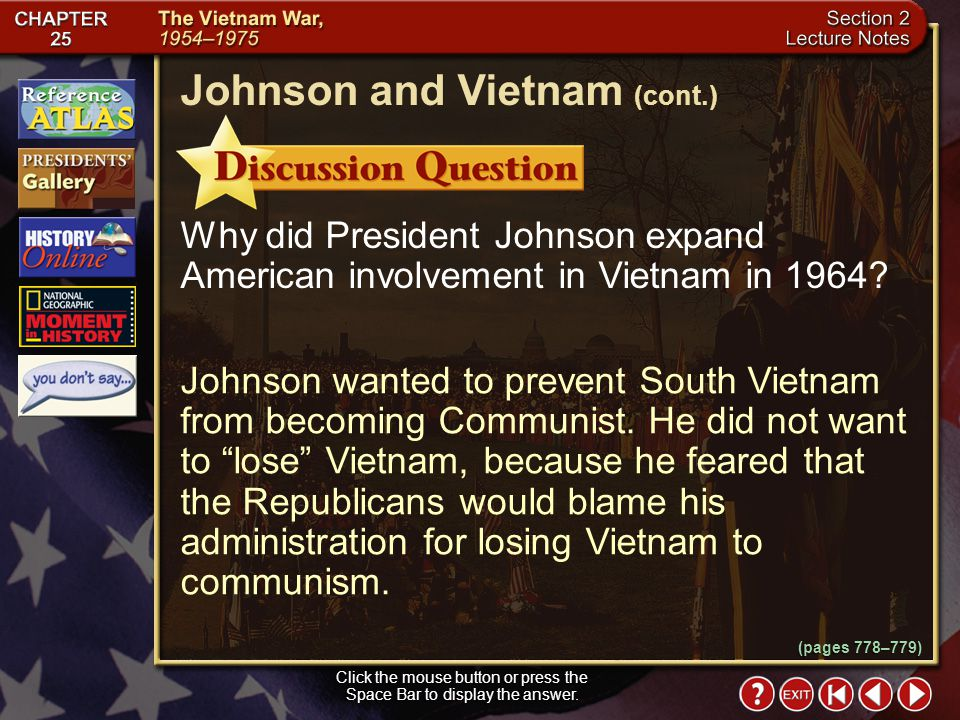 Section 2-13 While the polls showed that Johnsons approval rating had increased, some dissenters in the White House warned that if the United States b