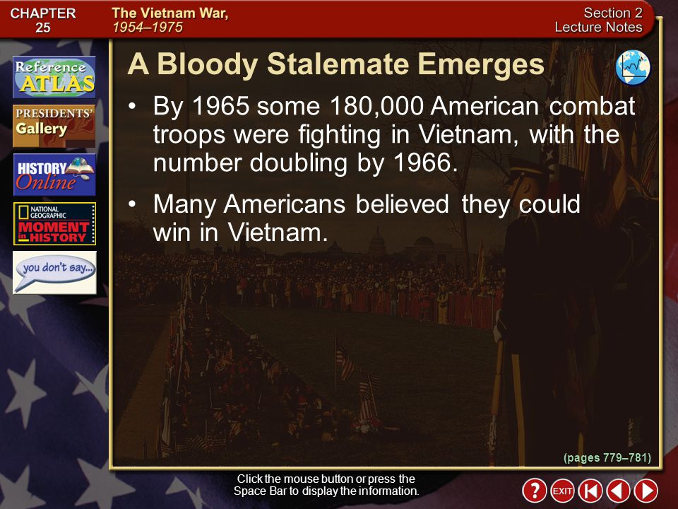 Section 2-14 Why did President Johnson expand American involvement in Vietnam in 1964? Johnson wanted to prevent South Vietnam from becoming Communist