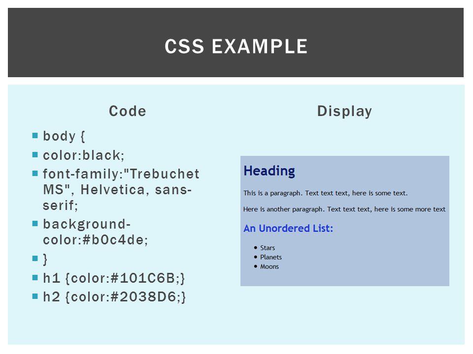Code body { color:black; font-family: