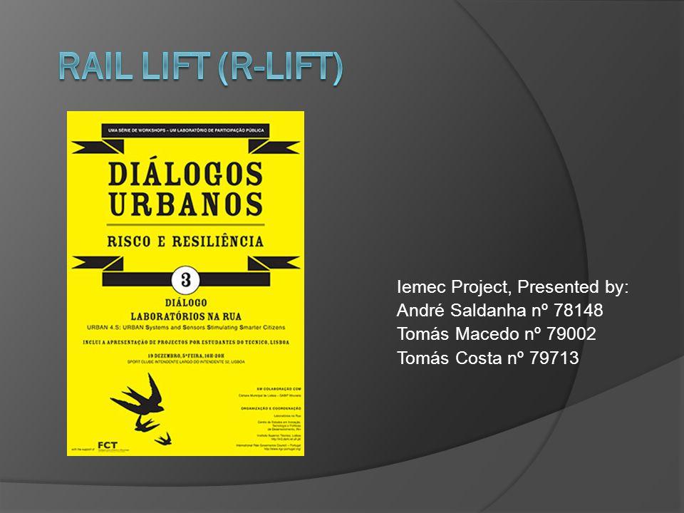 Iemec Project, Presented by: André Saldanha nº 78148 Tomás Macedo nº 79002 Tomás Costa nº 79713