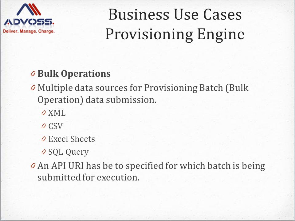 0 Bulk Operations 0 Multiple data sources for Provisioning Batch (Bulk Operation) data submission.