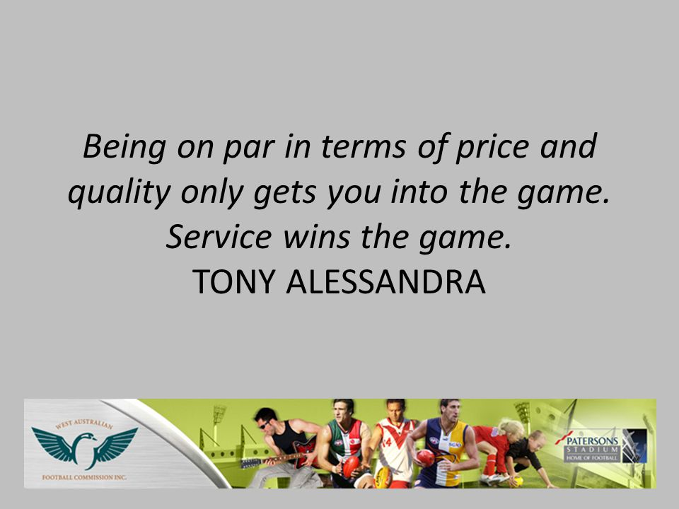 Being on par in terms of price and quality only gets you into the game.