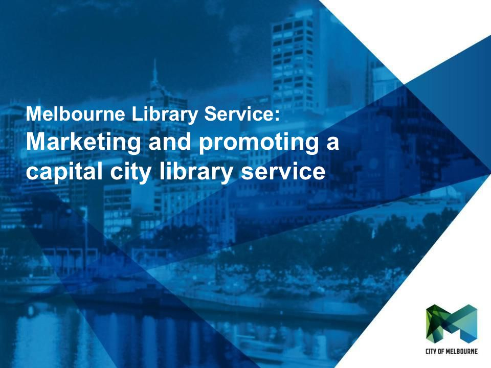Click to edit Master title style Click to edit Master subtitle style Melbourne Library Service - Background - Snapshot of Melbourne Library Service - Library identity - Our purpose - Anchor points - Sustainability - Technology - People - Partnerships - Collateral - Coming up - Finito