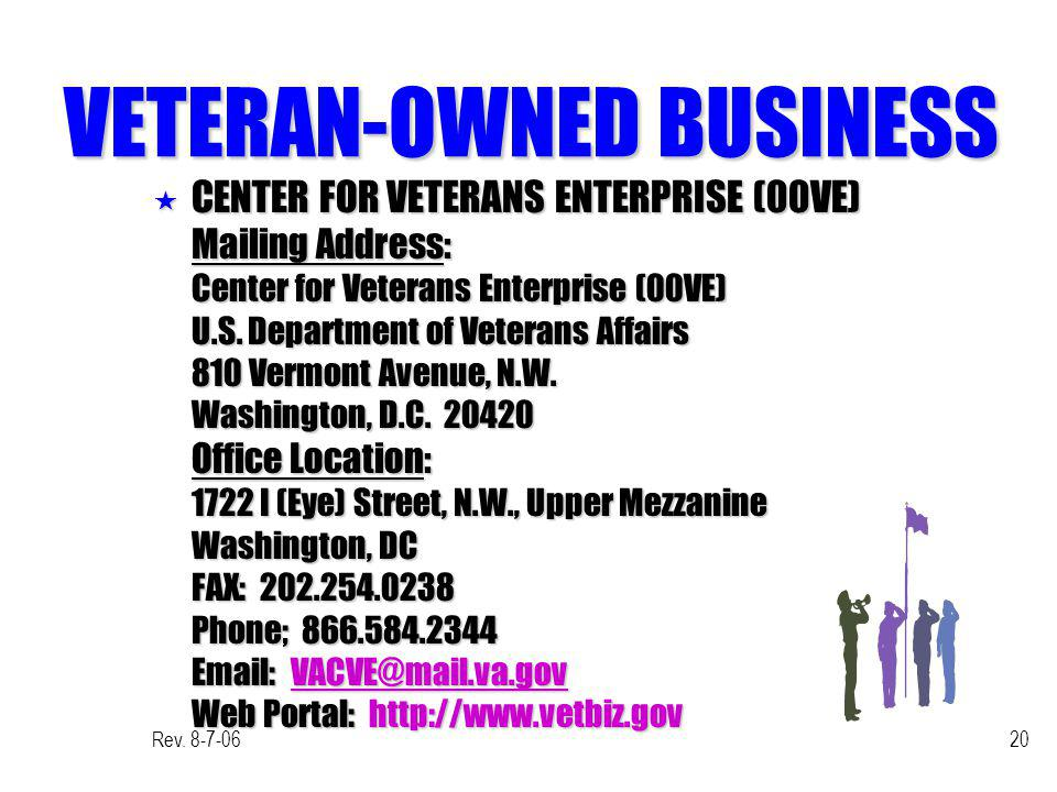 Rev. 8-7-0620 VETERAN-OWNED BUSINESS « CENTER FOR VETERANS ENTERPRISE (00VE) Mailing Address: Center for Veterans Enterprise (00VE) U.S. Department of