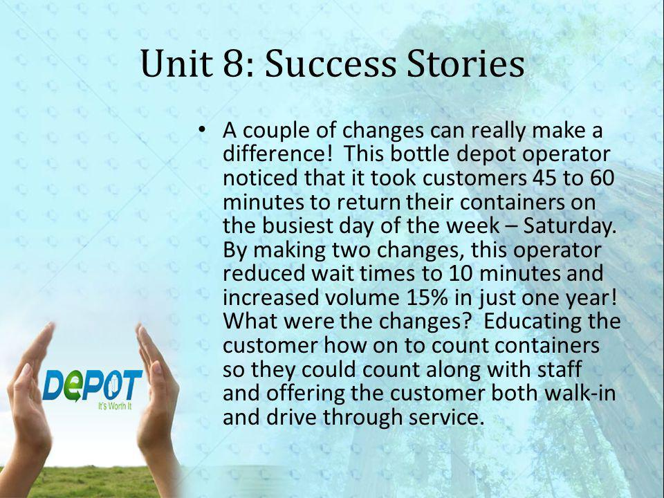 Unit 8: Success Stories A couple of changes can really make a difference.