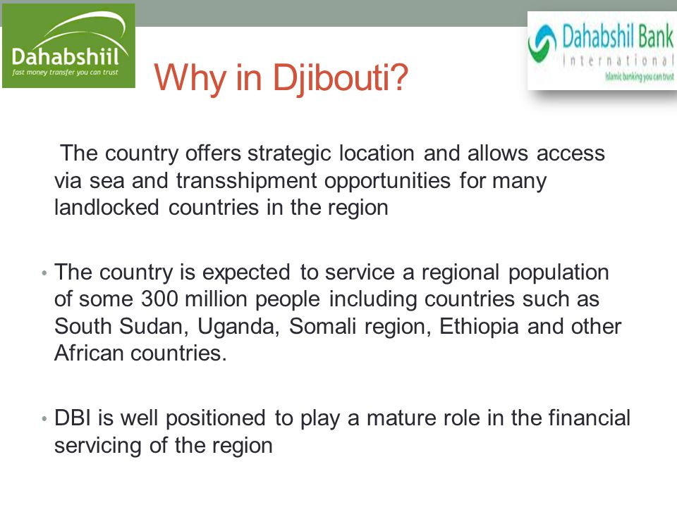 Why in Djibouti.