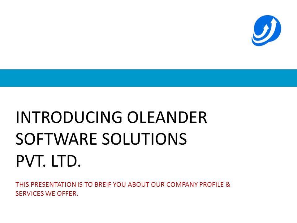 About Oleander Softwares Oleander Software Solutions Pvt.