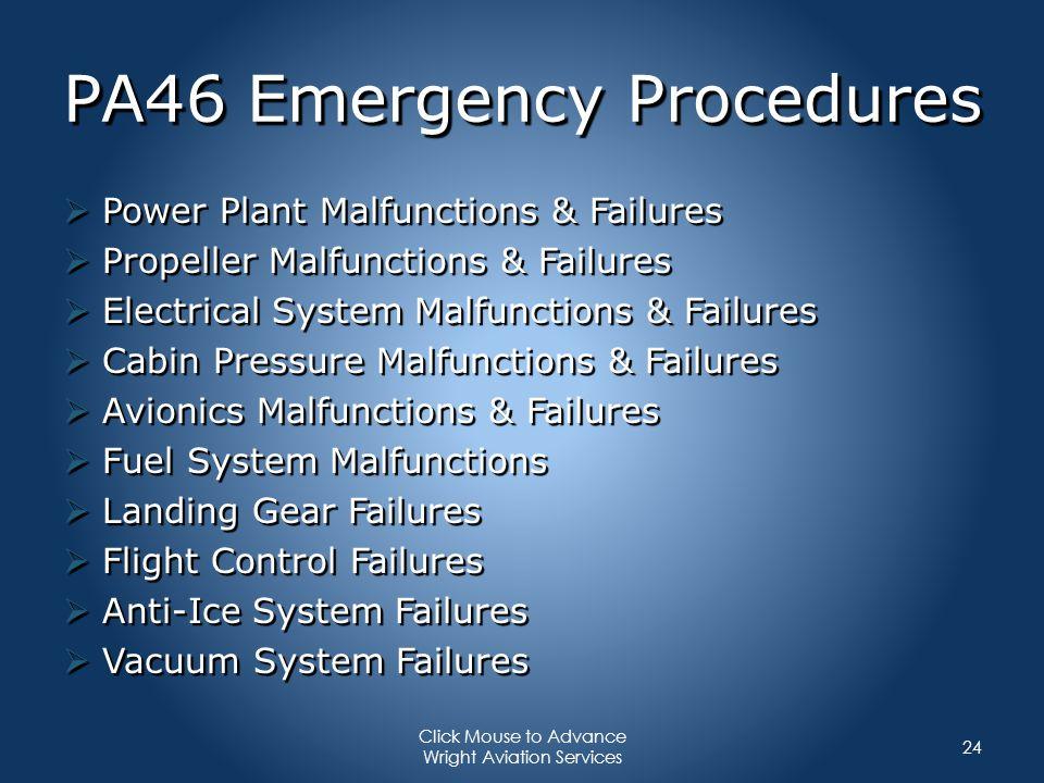 PA46 Emergency Procedures Power Plant Malfunctions & Failures Power Plant Malfunctions & Failures Propeller Malfunctions & Failures Propeller Malfunct