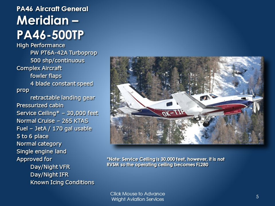 PA46 Aircraft General Meridian – PA46-500TP High Performance PW PT6A-42A Turboprop 500 shp/continuous Complex Aircraft fowler flaps 4 blade constant s