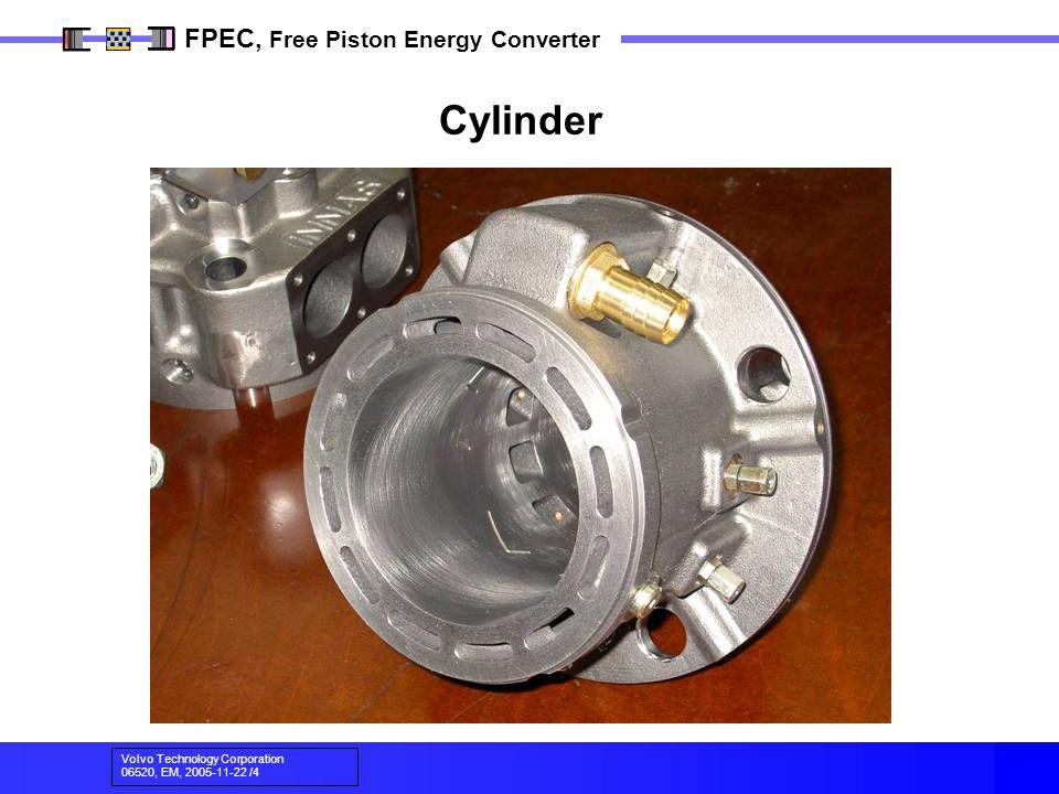 Volvo Technology Corporation 06520, EM, 2005-11-22 /4 FPEC, Free Piston Energy Converter Cylinder