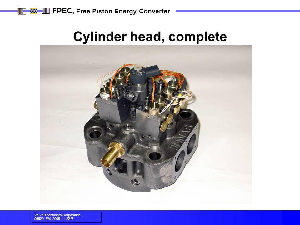 Volvo Technology Corporation 06520, EM, 2005-11-22 /5 FPEC, Free Piston Energy Converter Cylinder head, complete