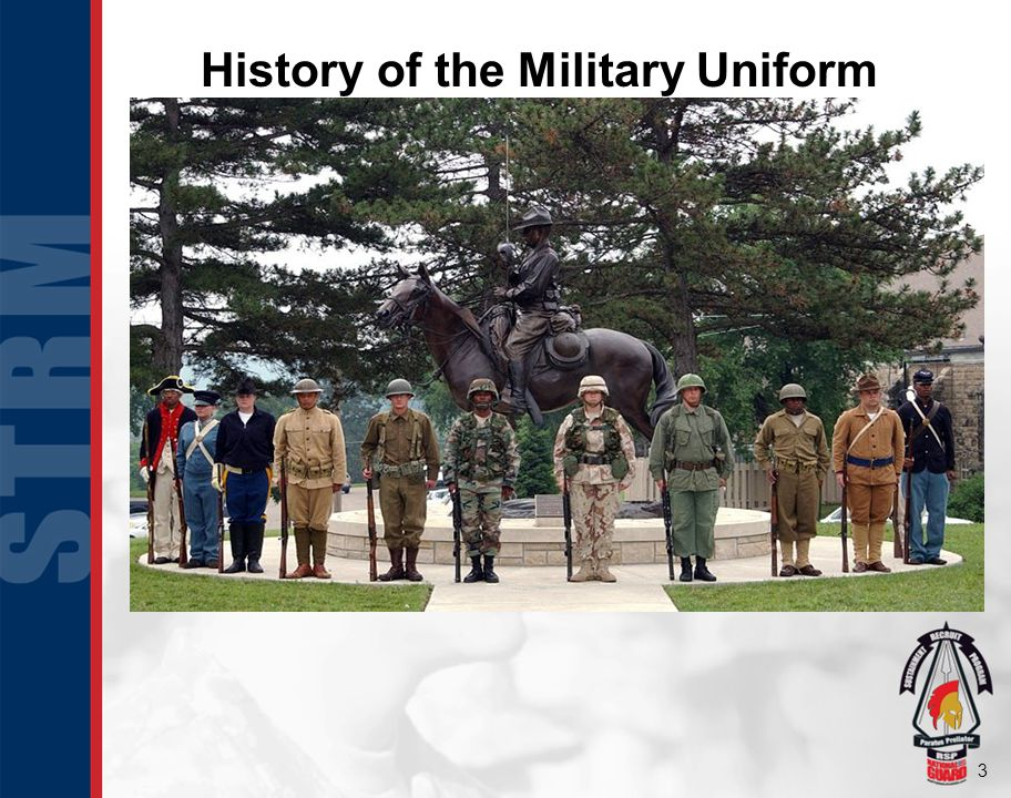 3 History of the Military Uniform
