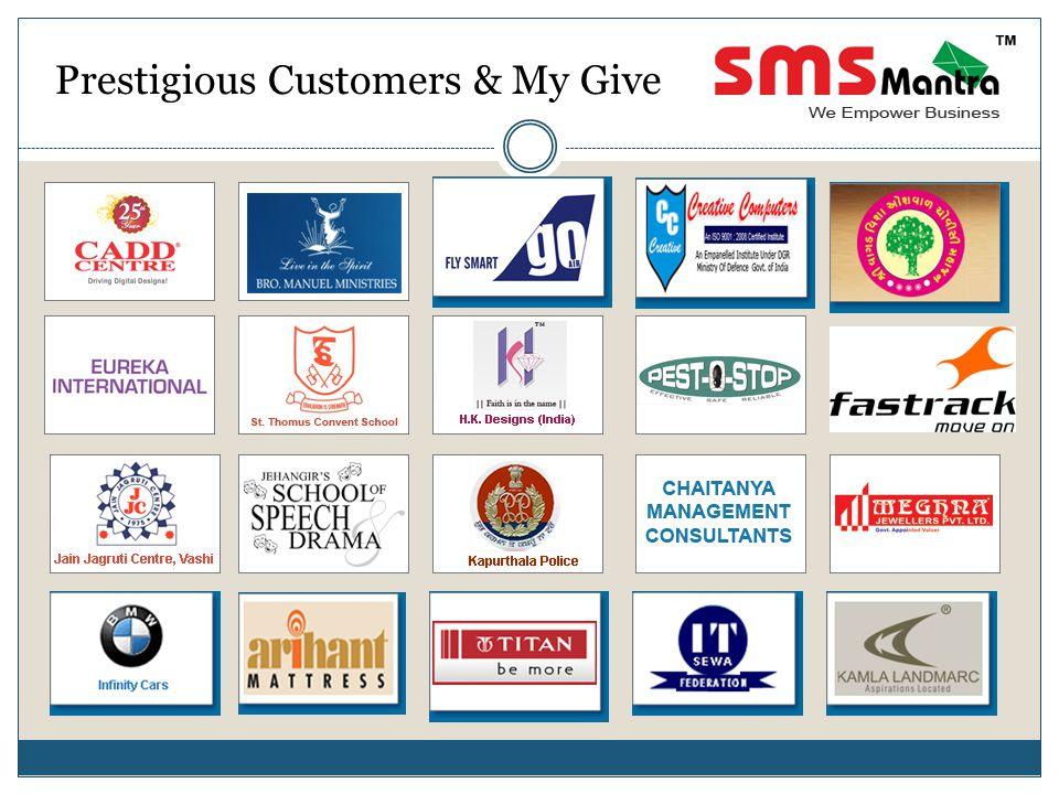 Prestigious Customers & My Give