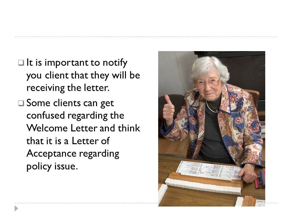 It is important to notify you client that they will be receiving the letter.