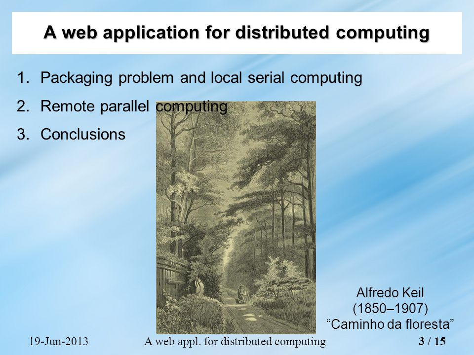19-Jun-2013A web appl.for distributed computing Casquilho, M.